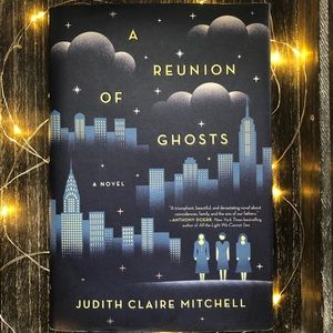 A Reunion of Ghosts by Judith Mitchell Book